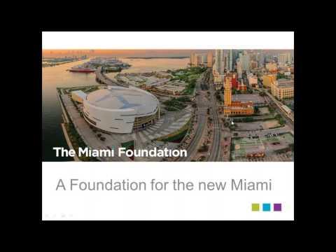 2017 Grant Programs Info Session - The Miami Foundation