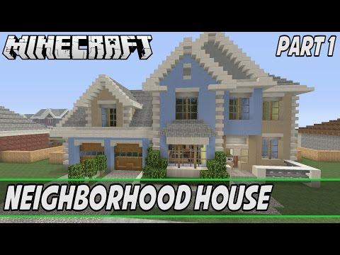Minecraft- Let's Build a Neighborhood House Part 1: House #4 S1
