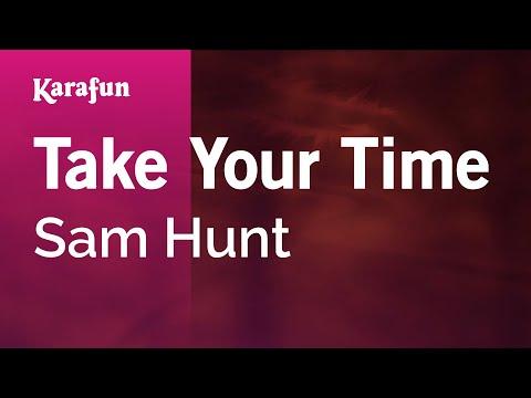 Karaoke Take Your Time - Sam Hunt *