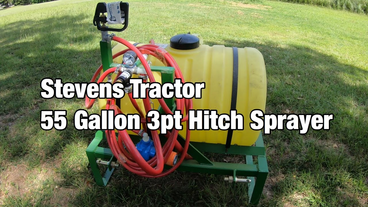 55 Gallon 3pt Hitch Sprayer | The Sprayer Series 1 of 3 | Stevens Tractor  Company