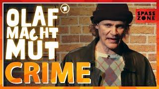 Olaf macht Mut – Die Schubert-Show: Verbrechen