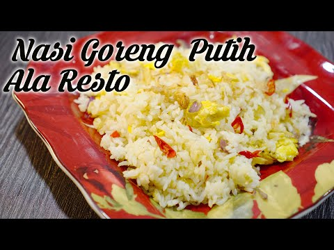 resep-rahasia-nasi-goreng-putih-ala-restoran