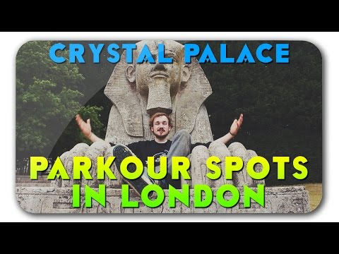 Parkour, Freerunning Spots in London Ep.9 - Crystal Palace