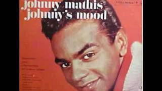 Johnny Mathis - The folks who live on the hill