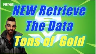 NEW Retrieve The Data, Gold Farm / Fortnite Save the World