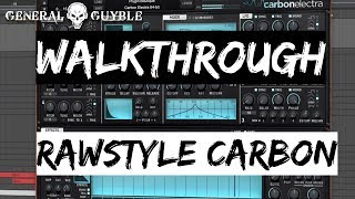Walkthrough - Rawstyle Carbon Samplepack & Soundset