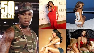 30 Women Who Dated 50 Cent  (Curtis Jackson)