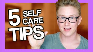 5 Easy Self-Care Tips | Tyler Oakley(, 2016-07-12T18:35:21.000Z)