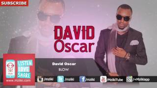 BLOW | David Oscar | Official Audio