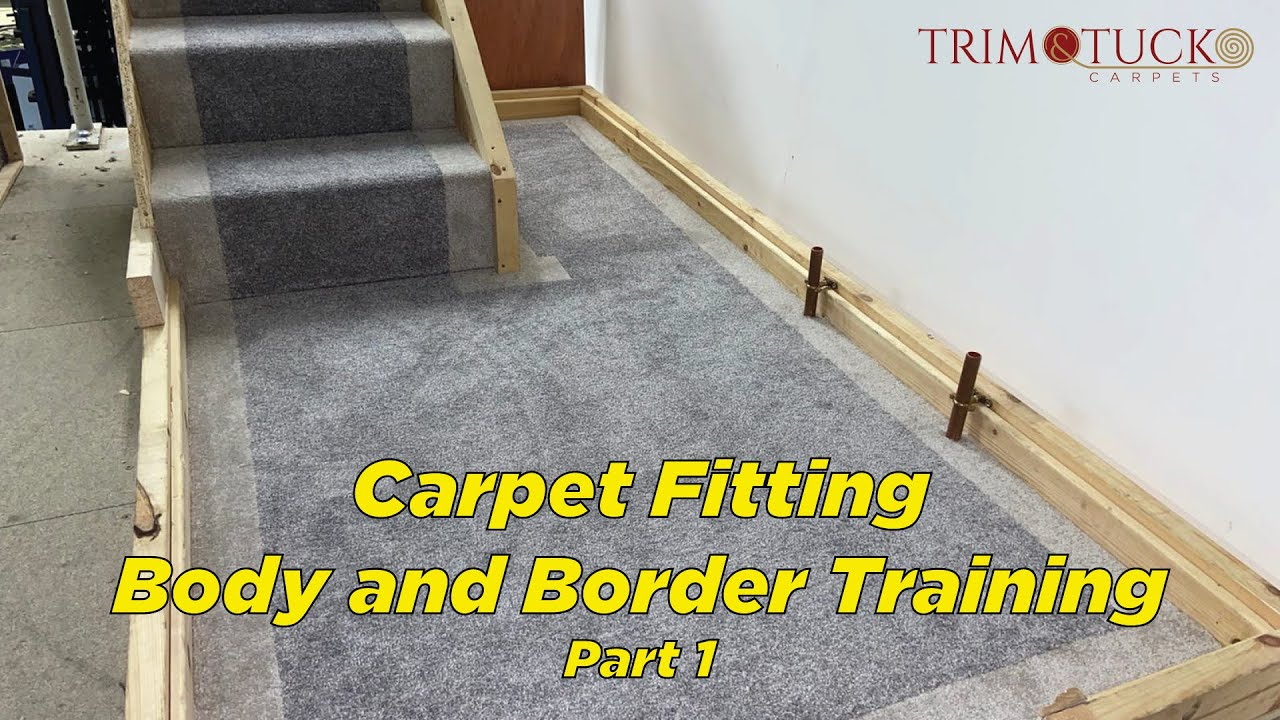 Carpet Fitting Body And Border Part 1 Youtube