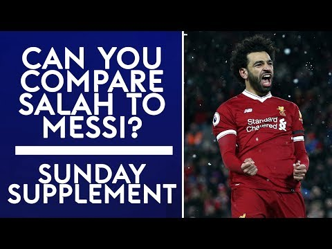 Can you compare Mohamed Salah to Messi, Ronaldo & Neymar?   Sunday Supplement   Full Show