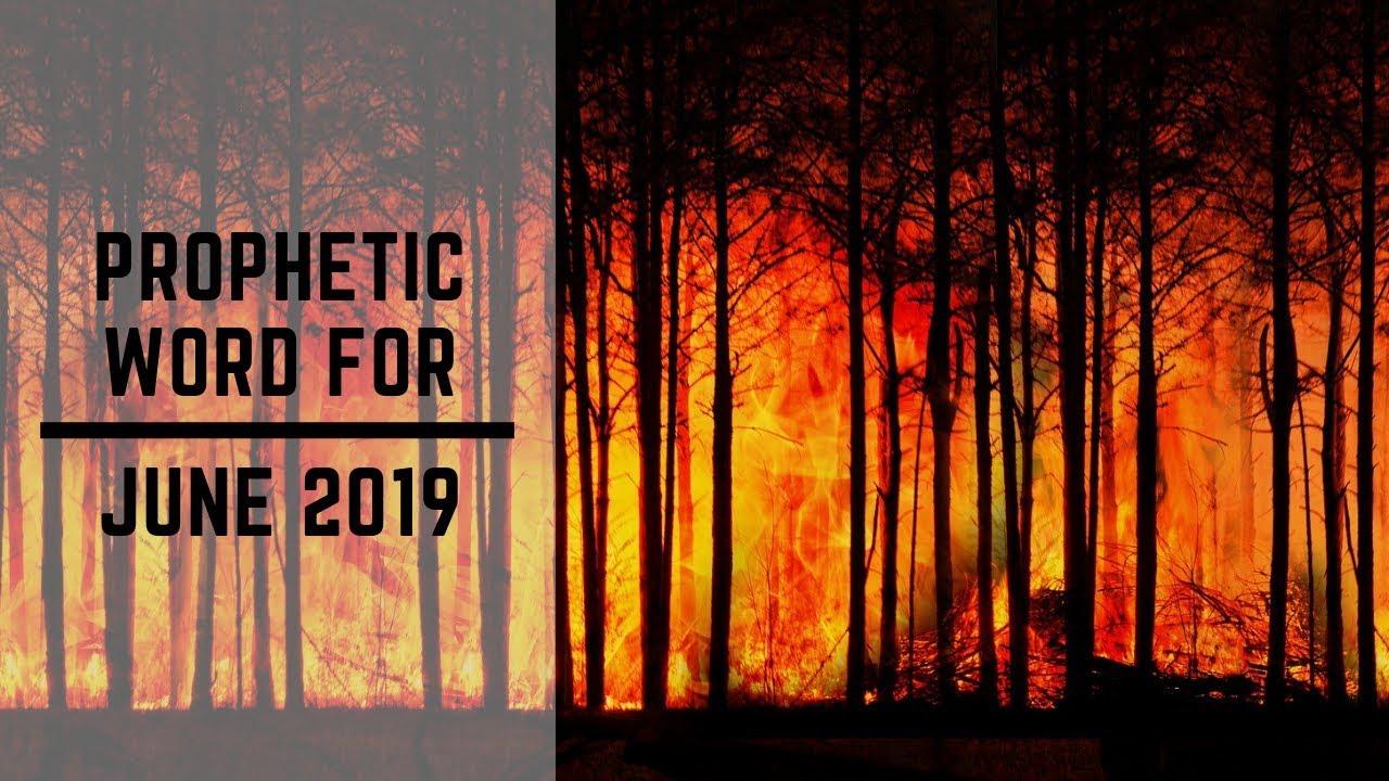 Prophetic Word for June 2019