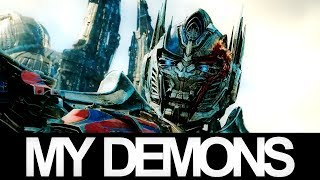 My Demons | Transformers: The Last Knight