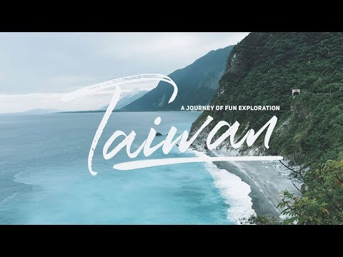 Taiwan - A journey of fun exploration
