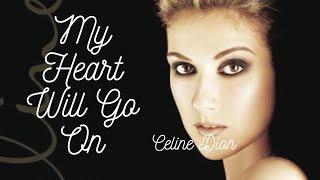 Gambar cover Celine Dion- My Heart Will Go On Lyrics[Titanic]