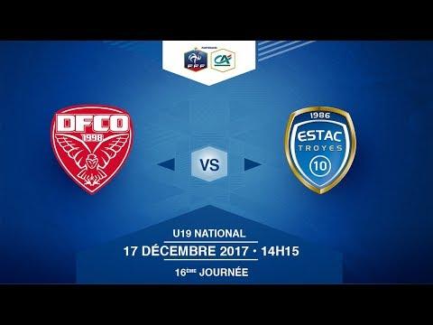 U19 NATIONAL - Dijon FCO / ESTAC Troyes - Dimanche 17/12/2017 à 14h15