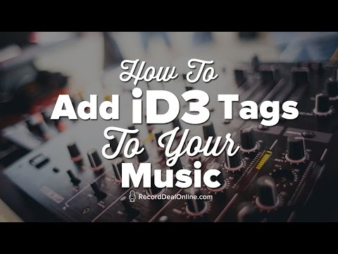 How To Add ID3 Tags To Your Music