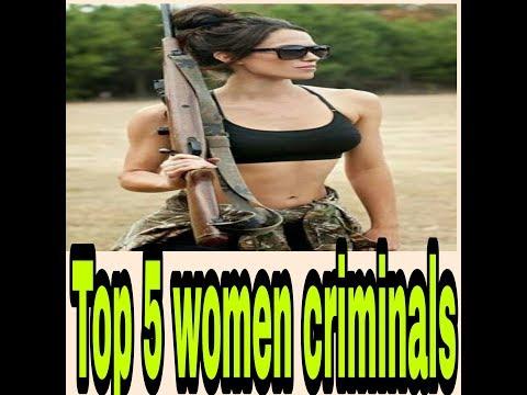 top 5 most dangerous females ever