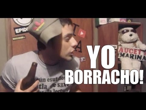 YO BORRACHO?