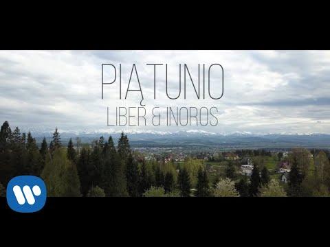 Смотреть клип Liber & Inoros - Piątunio