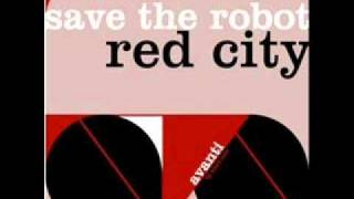 Red City (Original Mix) - Save The Robot
