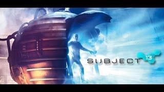 Subject 13 HD прохождение игры часть 2*Склад**Спальня*(, 2016-02-20T08:30:55.000Z)