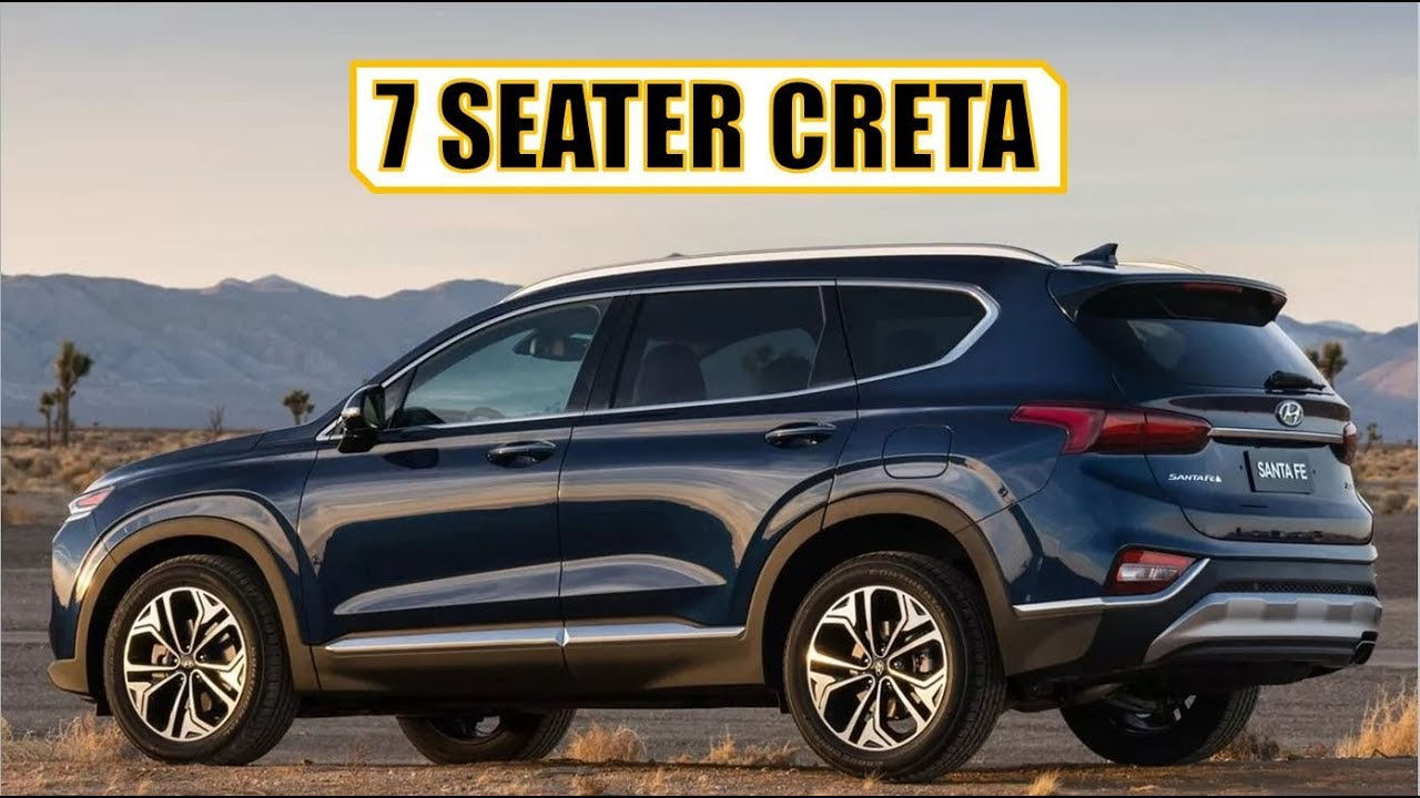 7 Seater Hyundai Creta India Launch Date Pricing Features And