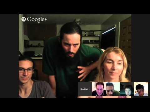 Pod'Lair Hangout - Aug 3, 2014