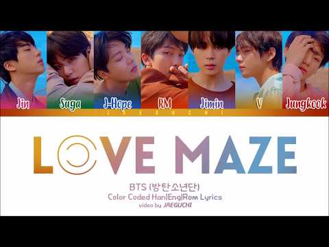 BTS (방탄소년단) - LOVE MAZE (Color Coded Lyrics Eng/Rom/Han)