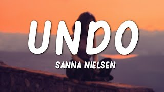 Download lagu Sanna Nielsen - Undo (Lyrics)