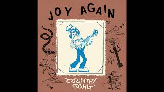 Joy Again - Country Song