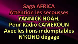 YANNICK NOAH SAGA AFRICA MP3 TÉLÉCHARGER