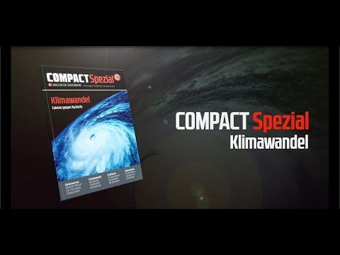 COMPACT-Spezial Nr. 15: Klimawandel - Fakten gegen Hysterie