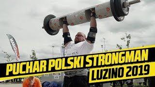 Puchar Polski Strongman Luzino 2019