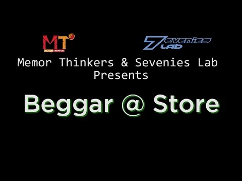 Beggar at Store - Short Movie by Memor Thinkers & Sevenies Lab