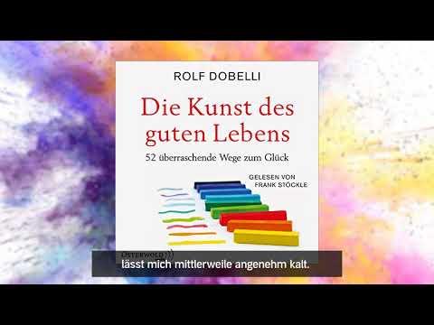 Die Kunst des guten Lebens: 52 überraschende Wege zum Glück YouTube Hörbuch Trailer auf Deutsch