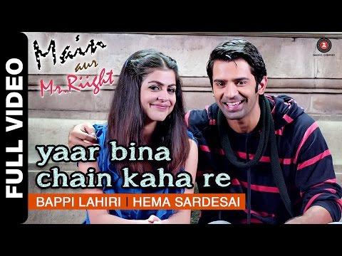 Yaar Bina Chain Kaha Re - Remix | Main Aur Mr.Riight | Shenaz & Barun Sobti | DJ Akhil Talreja