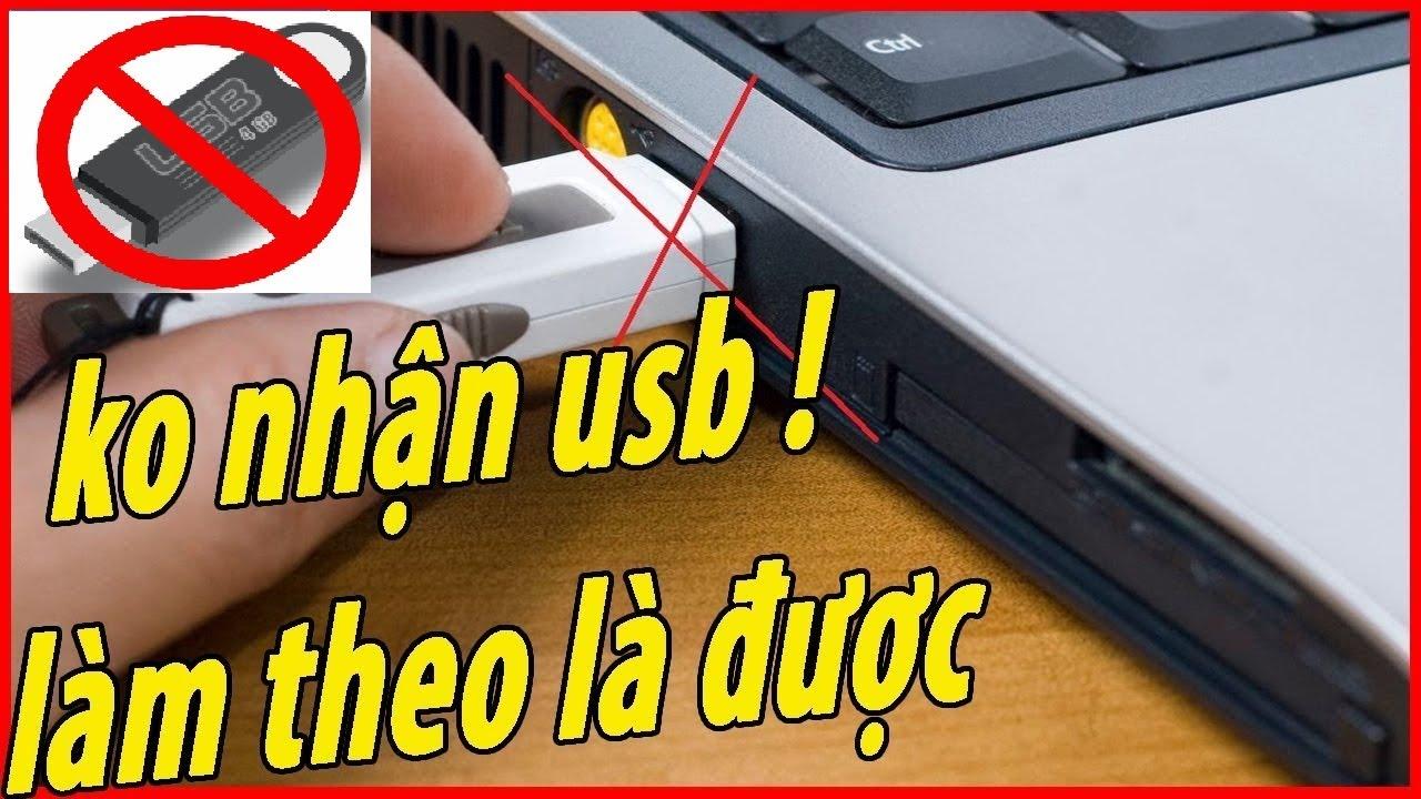 Khắc phục lỗi không nhận USB trên máy Windows nhanh nhất