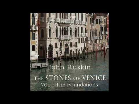 Stones of Venice vol 1 20~35 by John Ruskin #audiobook