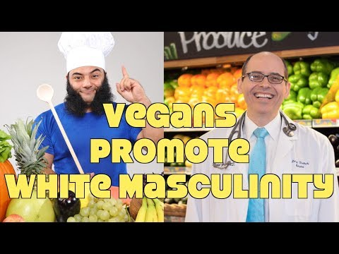 "Study: Vegan Diet Promotes ""White Masculinity""! WTF?"