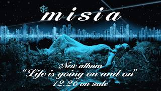 MISIA - 「Life is going on and on」 SPOT