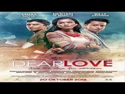 DEAR LOVE TRAILER (2016)   Dimas Aditya, Mentari De Marelle,  Rebecca Tamara.