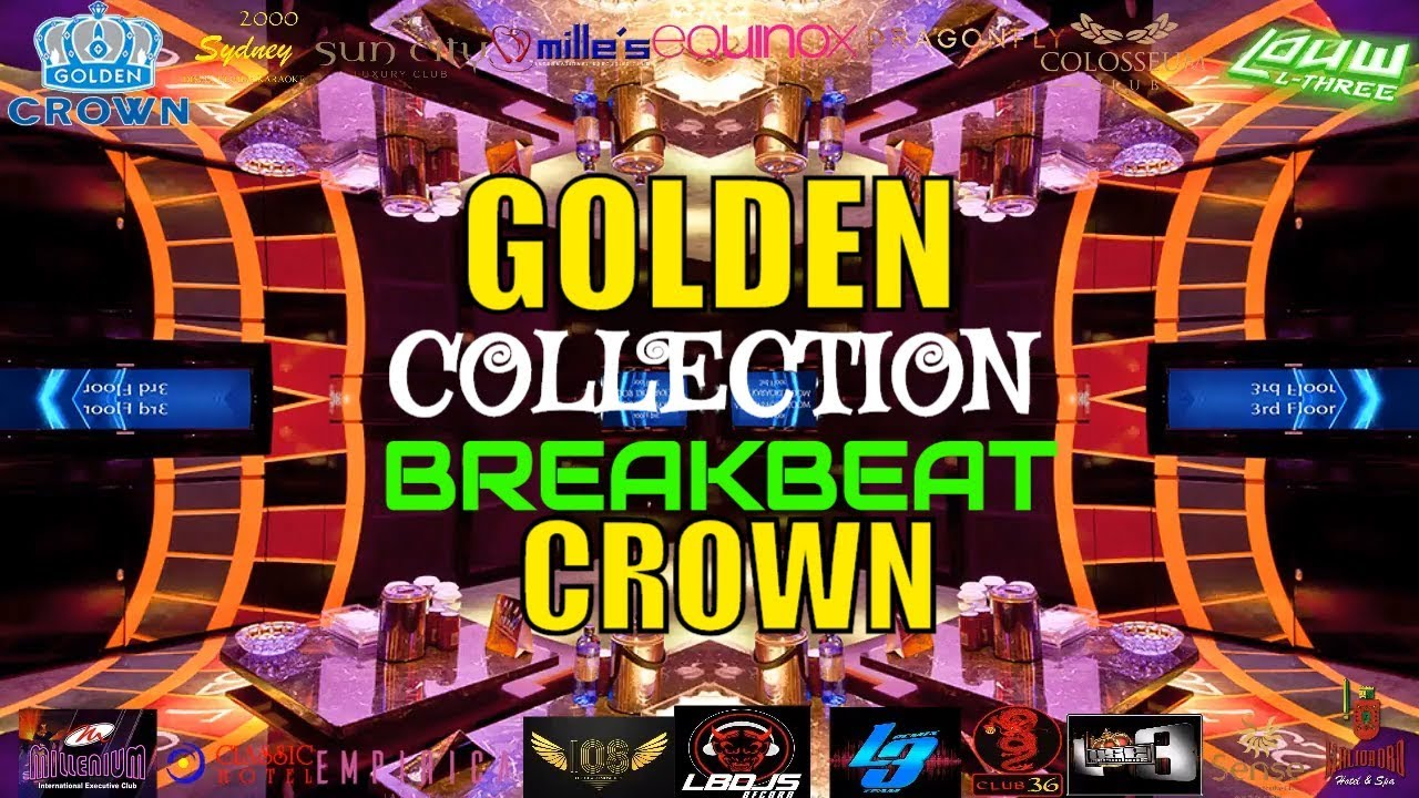 ANJAY PECAHHH!!! NONSTOP PARTY ROOM GOLDEN CROWN FULL BASS DJ BREAKBEAT TERBARU 2018 REMIX DJ LOUW