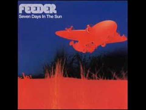 Feeder - Just A Day (Original version)