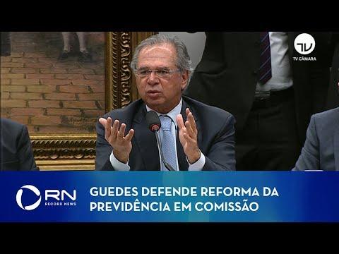 Paulo Guedes defende reforma da Previdência em comissão