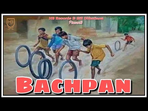 Bachpan (Official Full Video) | Preet Inder | Gill Chhatiana