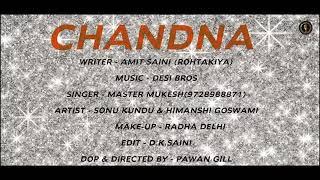CHANDNA New haryanvi song Amit Saini Ajay kharod