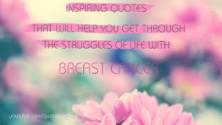 Cancer Quotes Will Make You Feel Stronger Sure