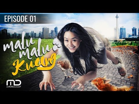 Malu Malu Kucing - Episode 01