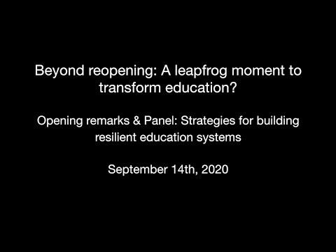 Beyond reopening: A leapfrog moment to transform education? Part 2